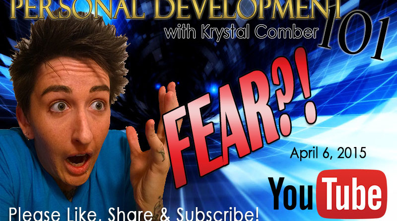 Personal-Development-101-krystal-comber-fear-and-overcoming-it